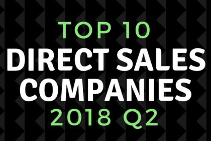 top direct sales companies of 2018 quarter 2