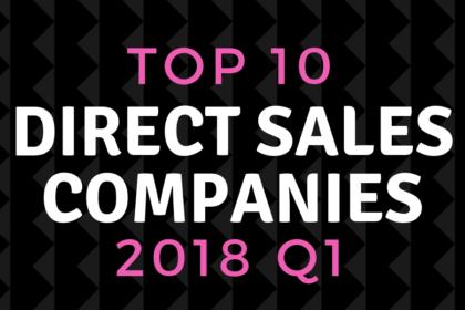 top direct sales companies of 2018 quarter 1