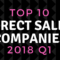 Top 10 Direct Sales Companies 2018 Q1