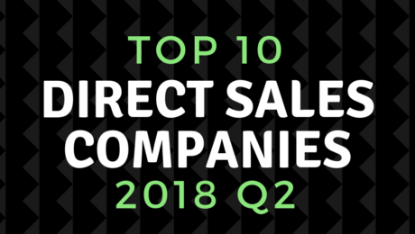 top direct sales companies of 2018 quarter 2