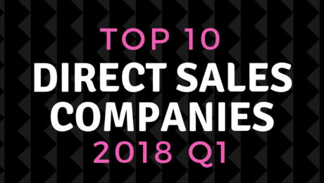 top direct sales companies of 2018 quarter 1